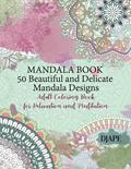 Beautiful and Delicate Mandala Book