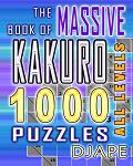 The Massive Kakuro book, 1000 puzzles