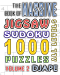 The Massive Book of Jigsaw Sudoku: 1000 puzzles (Volume 2)